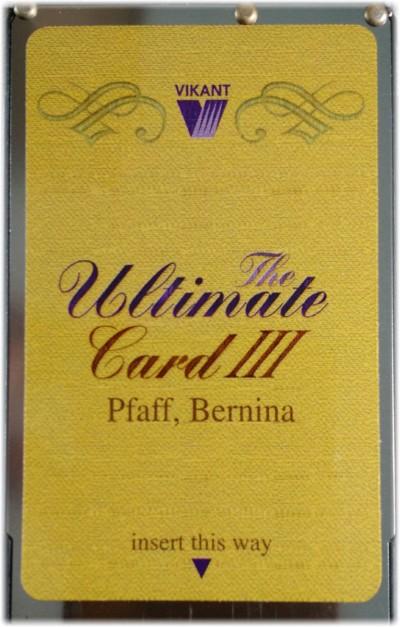 Vikant Ultimate Card (Version III) / Bernina Deco 330,340 Artista 165,180