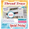 Thread Trays