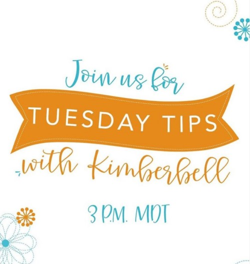 Kimberbell's Tuesday Tips at Two