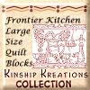 Frontier Kitchen / Large Size Quilt Blocks